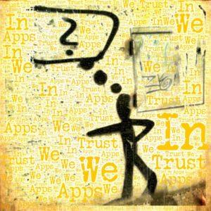 Ein Graffity einer schwarze gesprayten Figur mit Denkblase, die ein Fragezeichen enthält. Der gelbe Hintergrund löst sich auf in Schriftfetzen, die richtig zusammengesetzt den Spruch In Apps we Trust ergeben.