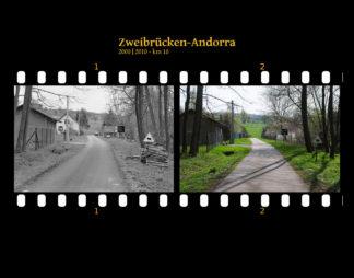 Zwei Bilder auf Fimstreifen mit schwarzem Hintergrund montiert. Ein schmaler Weg, der auf ländliche lockere Bebauung zuführt. Links die schwarz-weiß-Version, rechts bunt zehn Jahre später aufgenommen. Titel Zweibrücken-Andorra 2000-2010 km 18.