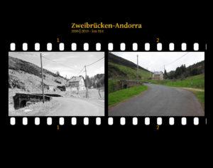 Schmale Bergstraße, die sich über eine kleine Steinbrücke vorbei an einem einzelstehenden Haus aufwärts schlängelt. Zwei Bilder auf Fimstreifen mit schwarzem Hintergrund montiert. Links die schwarz-weiß-Version, rechts bunt zehn Jahre später aufgenommen. Titel Zweibrücken-Andorra 2000-2010 km 914.